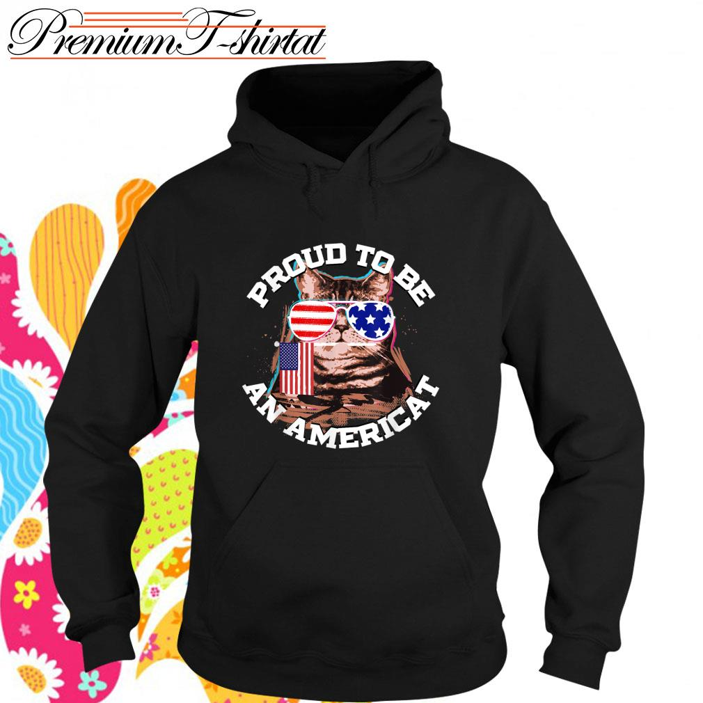Cat proud to be an Americat s hoodie
