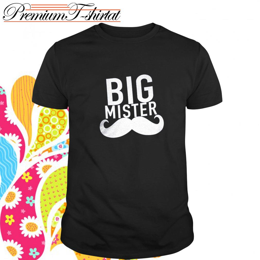 Official Big mister shirt