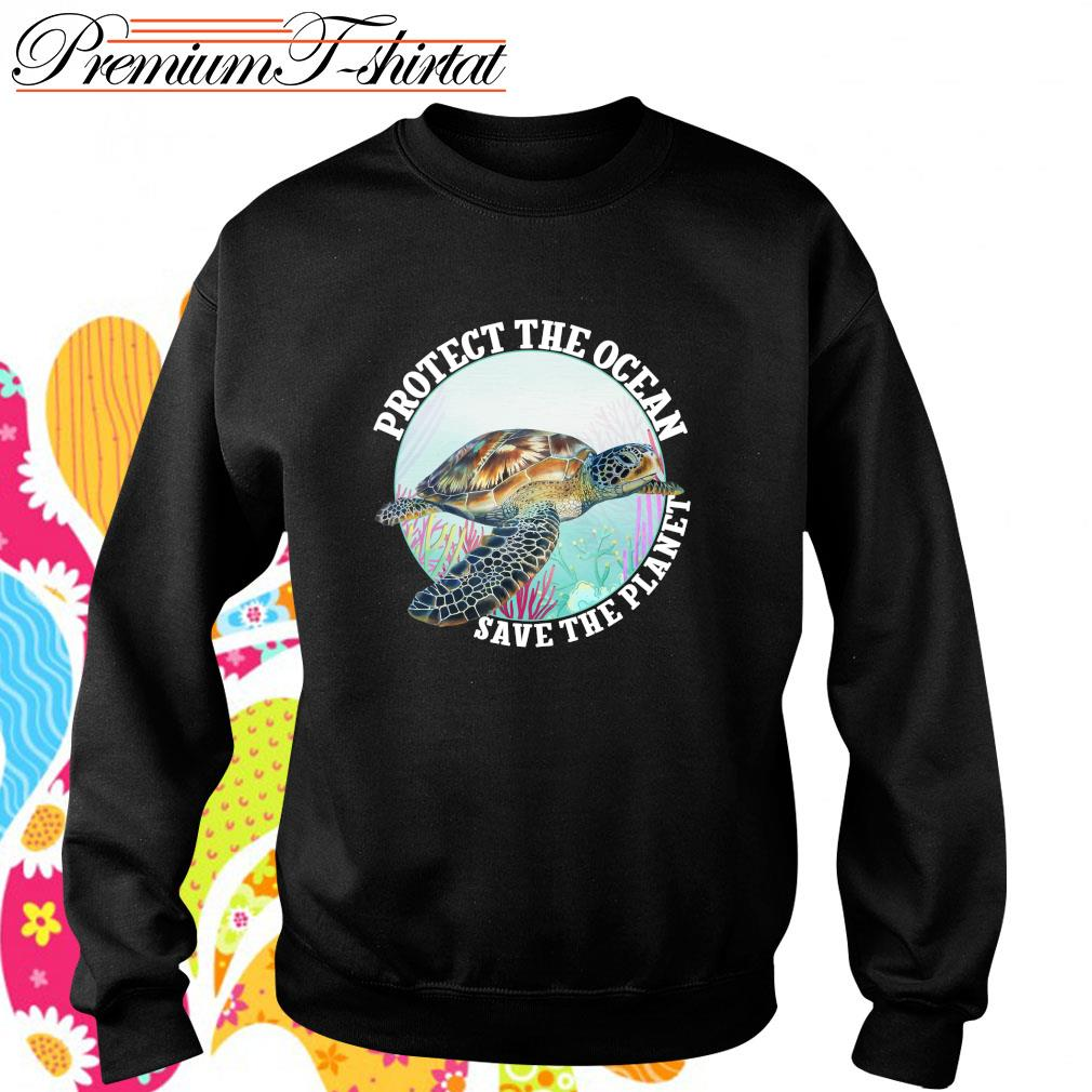 Protect the ocean save the planet s sweater